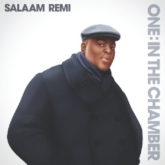 Salaam Remi_One in the Chamber_cover[4]