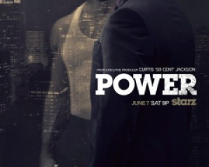"Starz to Premiere New Original Series ""POWER"""